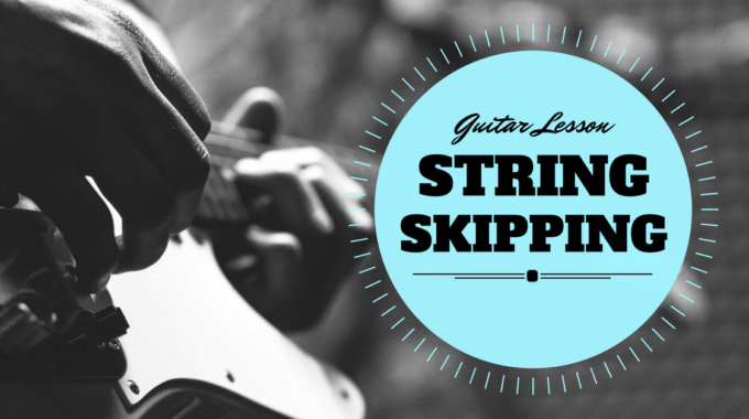 String Skipping Guitar Lesson